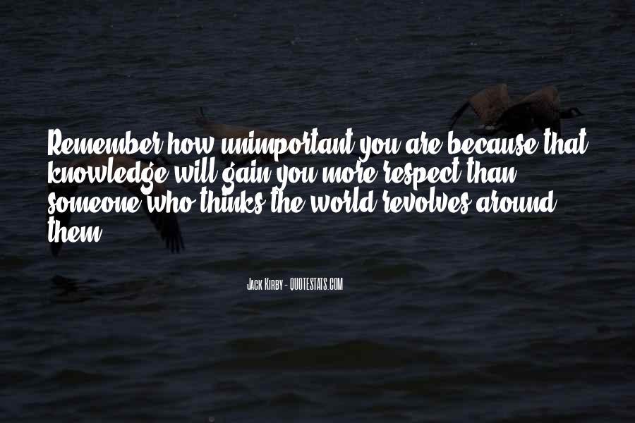 World Revolves Around You Quotes #1229743