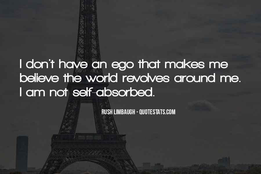 World Revolves Around You Quotes #1692339