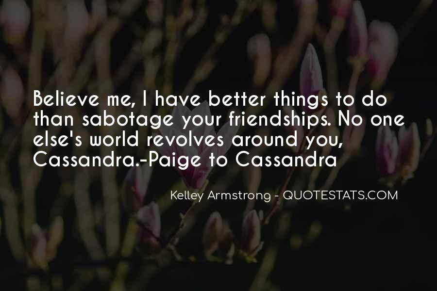 World Revolves Around You Quotes #1739625