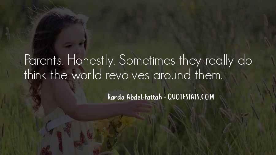 World Revolves Around You Quotes #1755293
