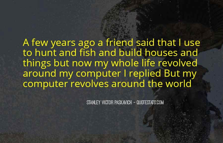 World Revolves Around You Quotes #1788494