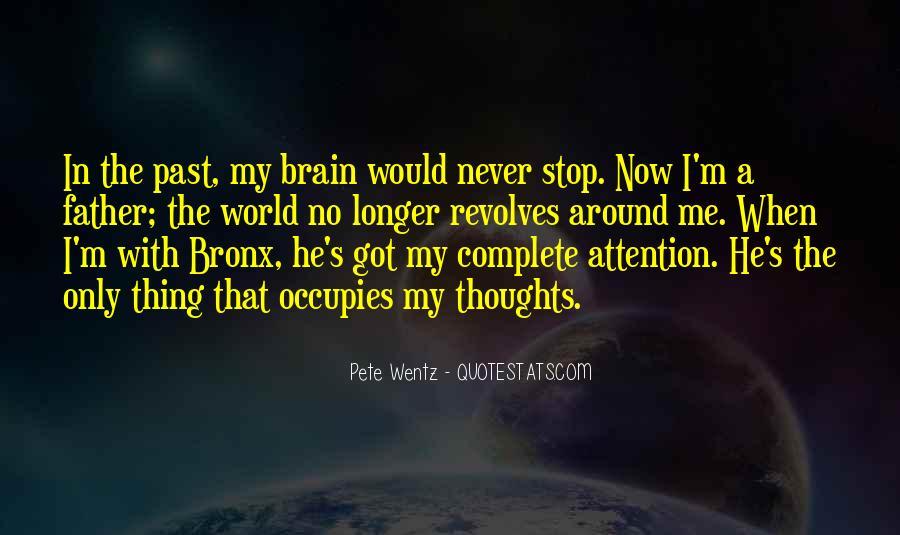 World Revolves Around You Quotes #1866718