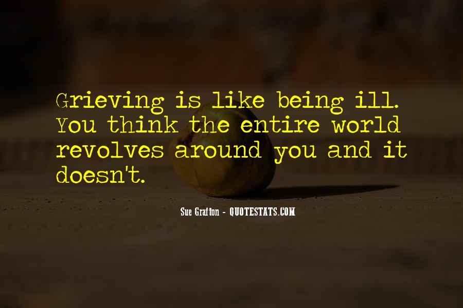 World Revolves Around You Quotes #411324