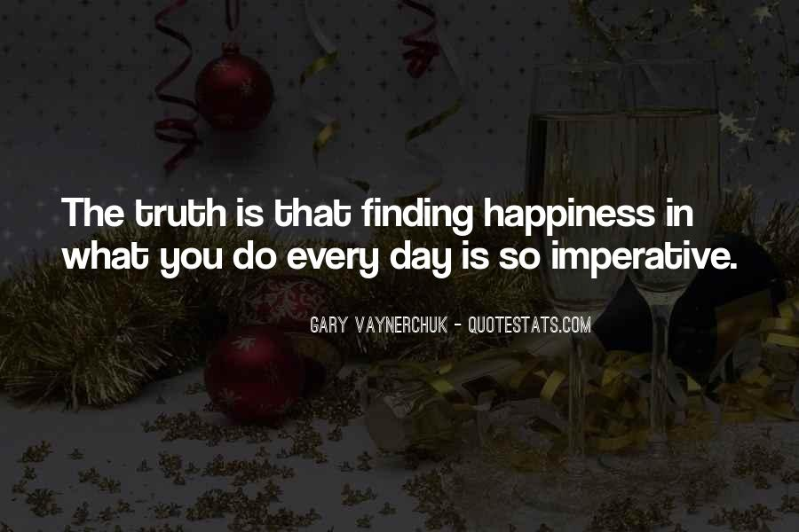 Quotes About Finding Your Truth #168931