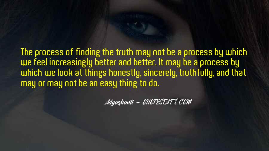 Quotes About Finding Your Truth #254408
