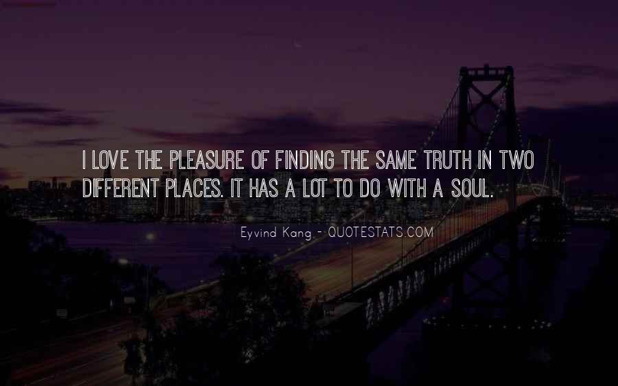 Quotes About Finding Your Truth #430115
