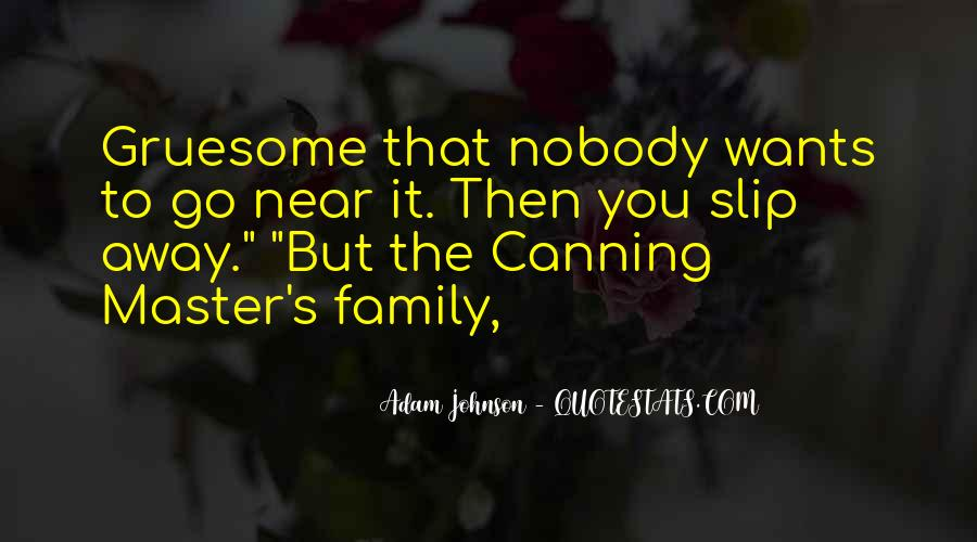 Quotes About Canning #775989