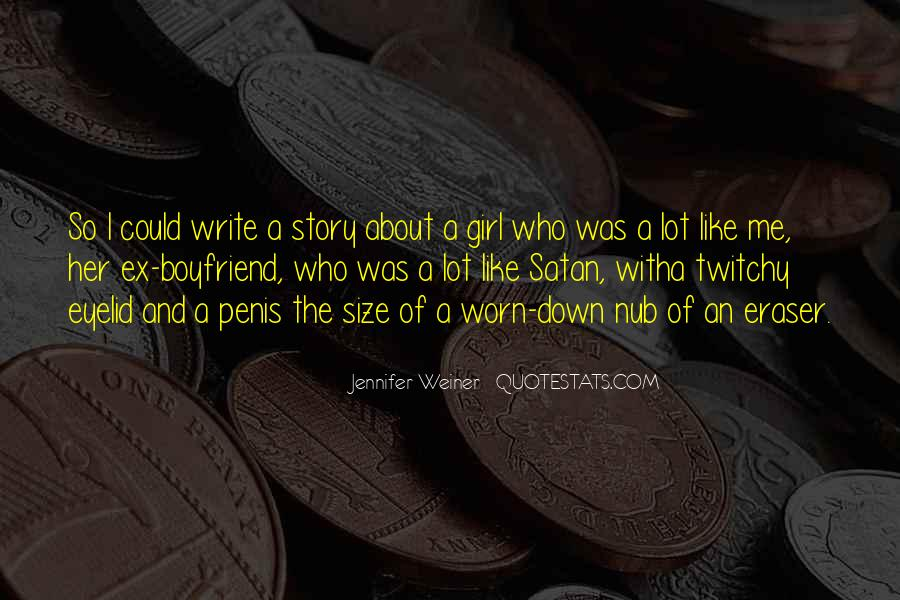 Worn Out Girl Quotes #890590