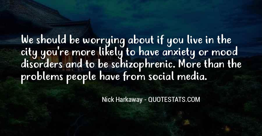 Worrying About Other People's Problems Quotes #804141