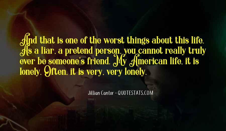 Worst Friend Ever Quotes #1005608
