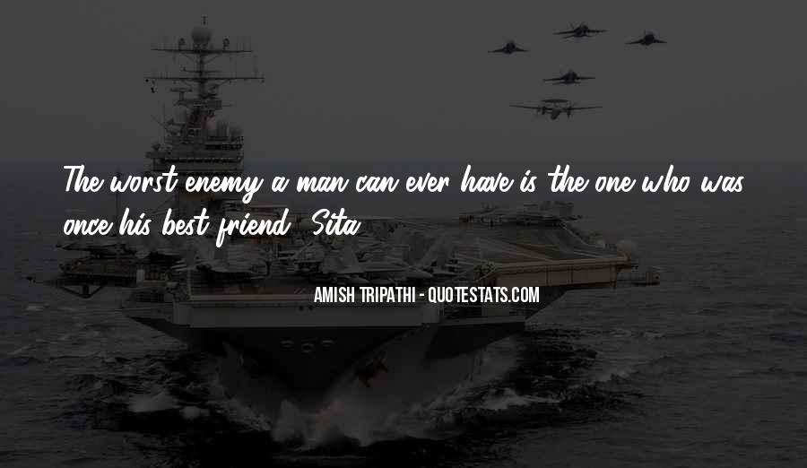 Worst Friend Ever Quotes #1241119