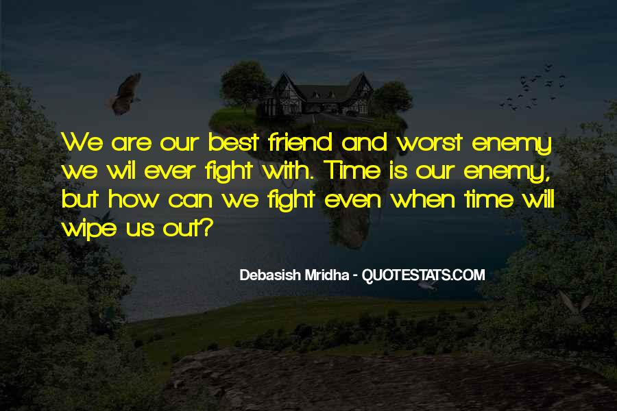 Worst Friend Ever Quotes #1492568