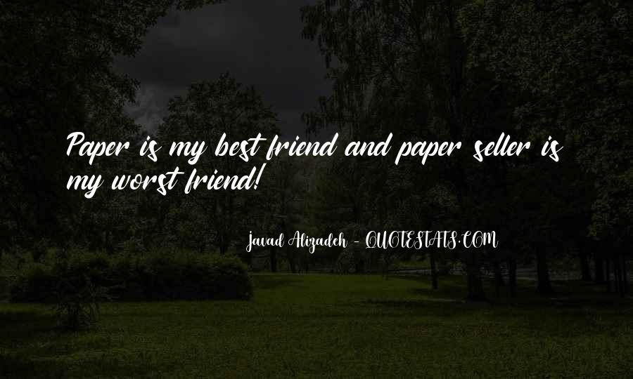 Worst Friend Ever Quotes #313085