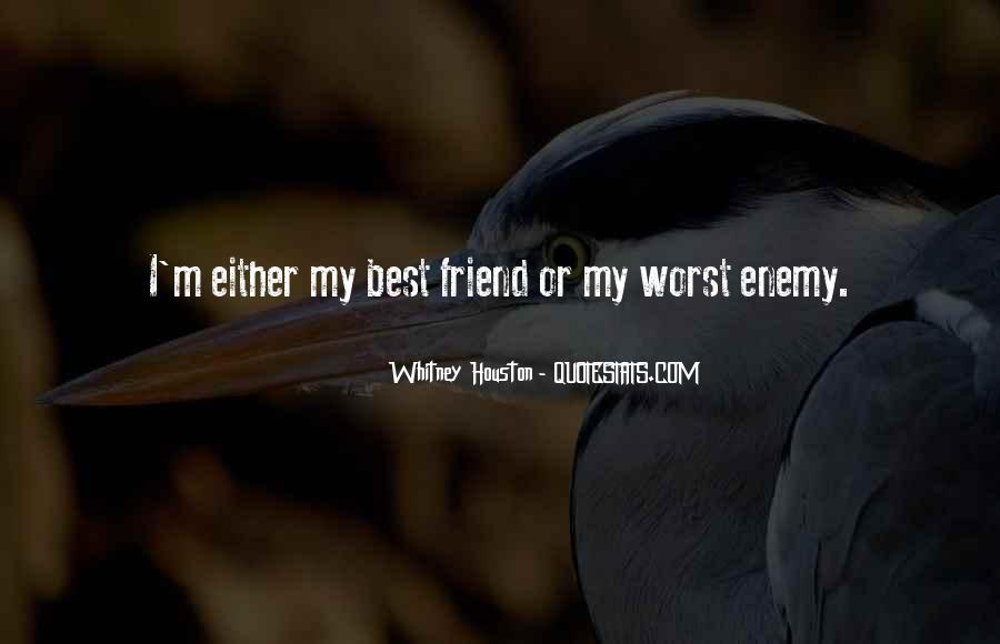 Worst Friend Ever Quotes #470381