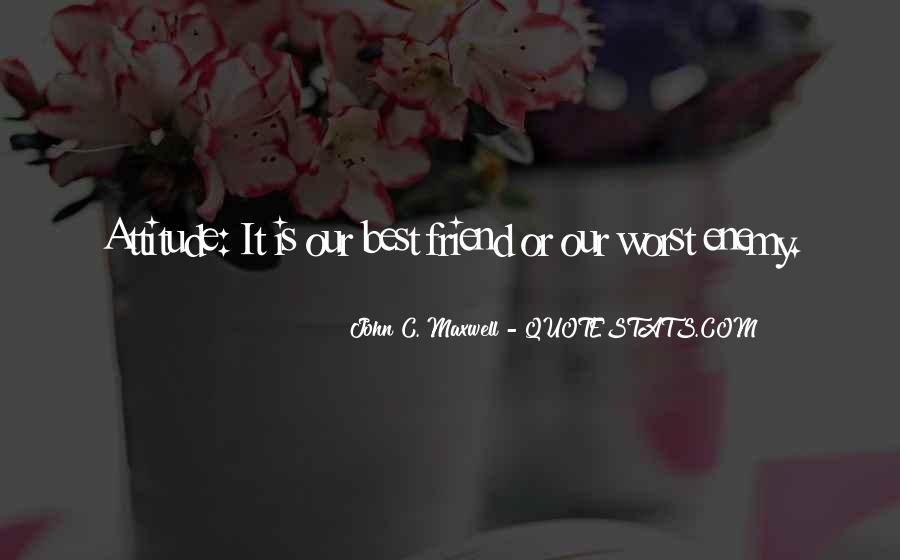 Worst Friend Ever Quotes #494157
