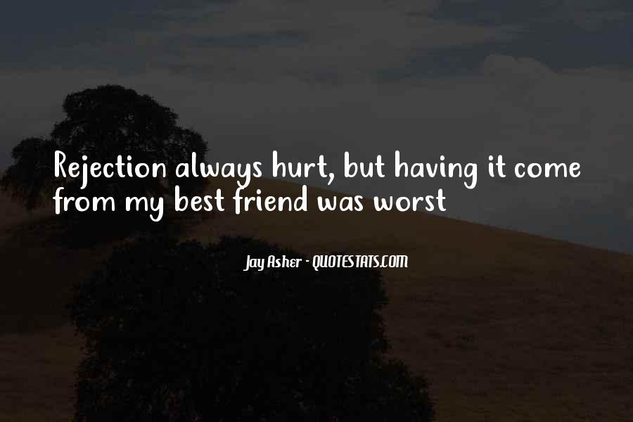 Worst Friend Ever Quotes #690791