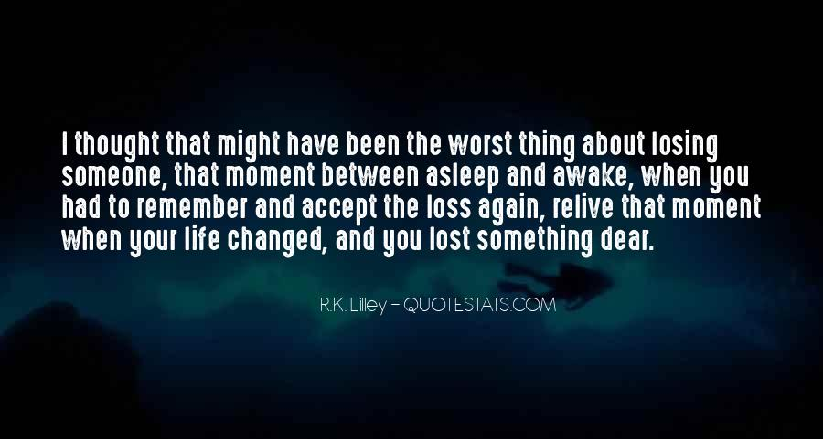 Worst Moment Of Life Quotes #1737955