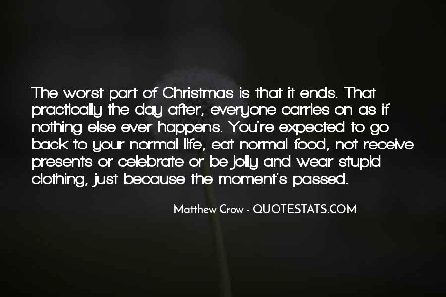 Worst Moment Of Life Quotes #1870237