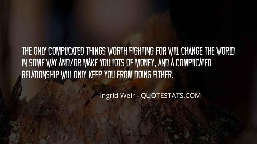 Worth Fighting Relationship Quotes #1753061