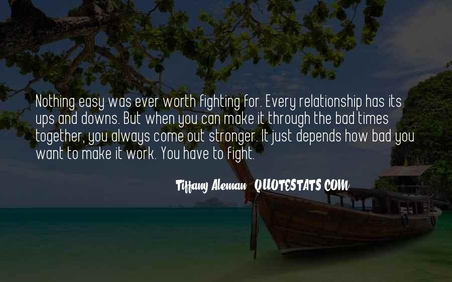 Worth Fighting Relationship Quotes #257001