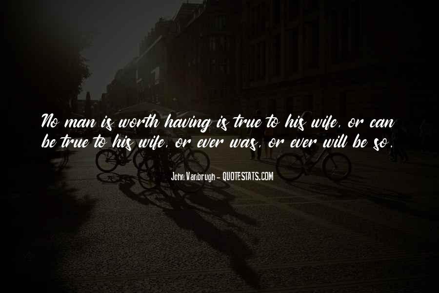 Worth Man Quotes #245638