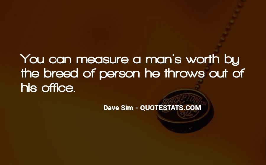Worth Man Quotes #262750