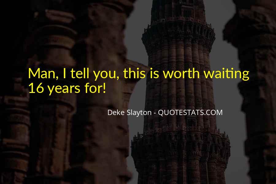 Worth Man Quotes #311773