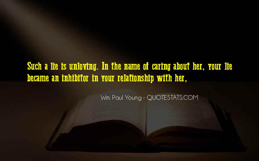 Quotes About Unloving Someone #930386