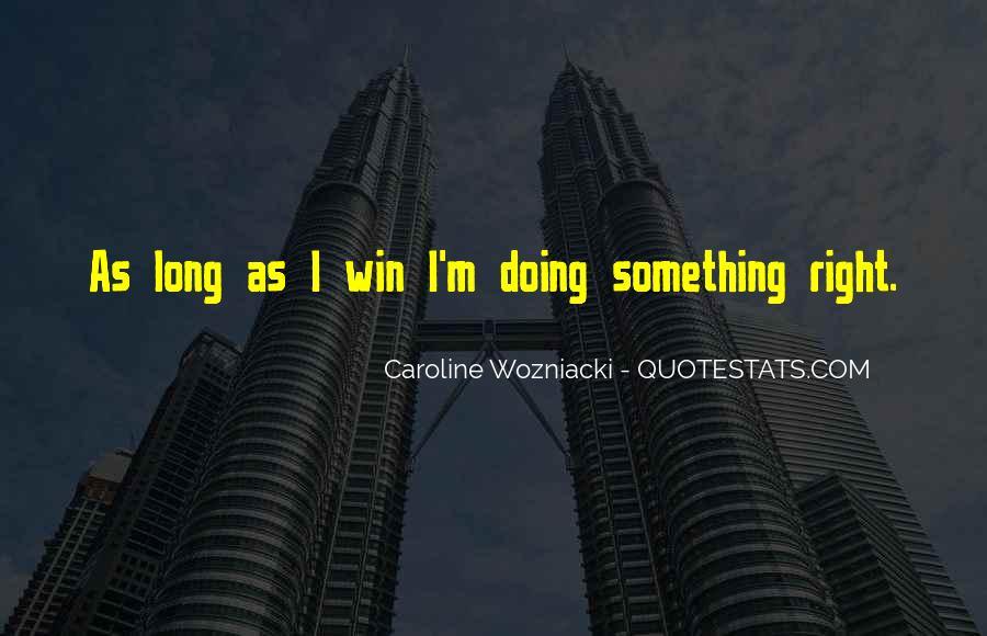 Wozniacki Quotes #1645052