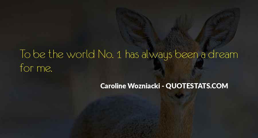 Wozniacki Quotes #822844