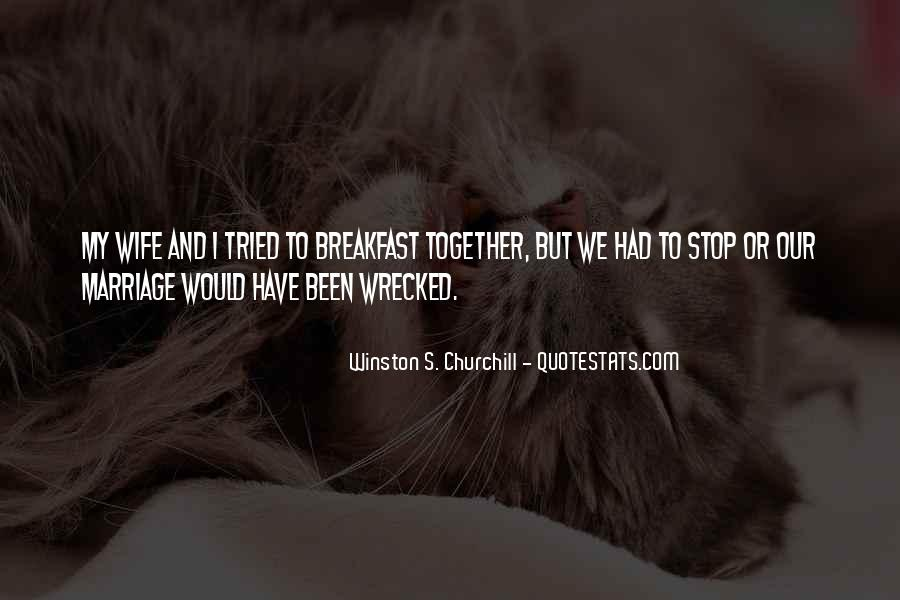 Wrecked Quotes #864050