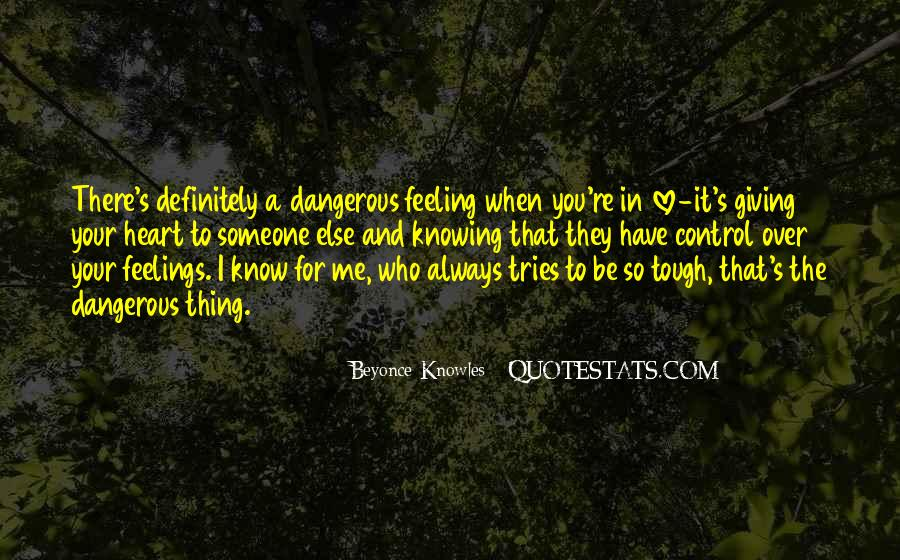 Quotes About Feeling Out Of Control #101408