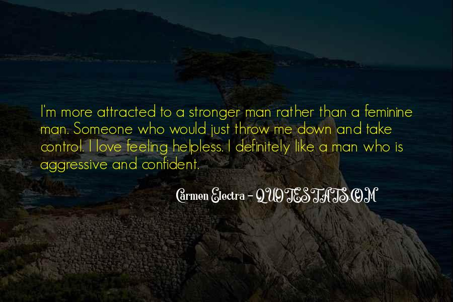 Quotes About Feeling Out Of Control #142650