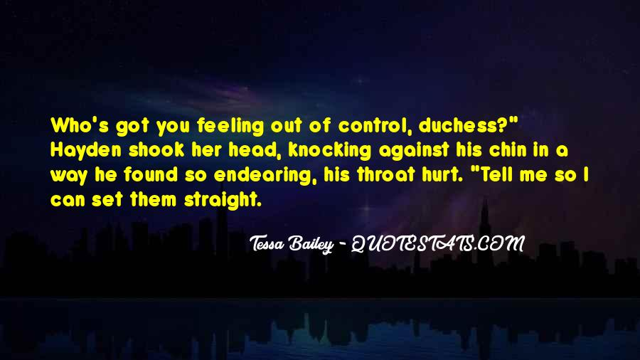 Quotes About Feeling Out Of Control #145730