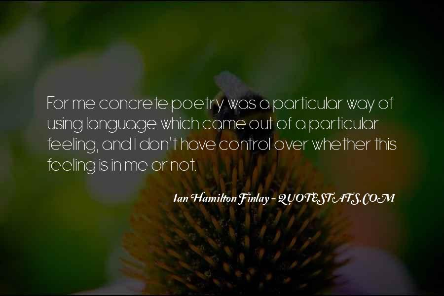 Quotes About Feeling Out Of Control #1625295