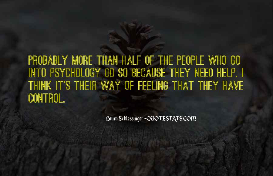 Quotes About Feeling Out Of Control #267320