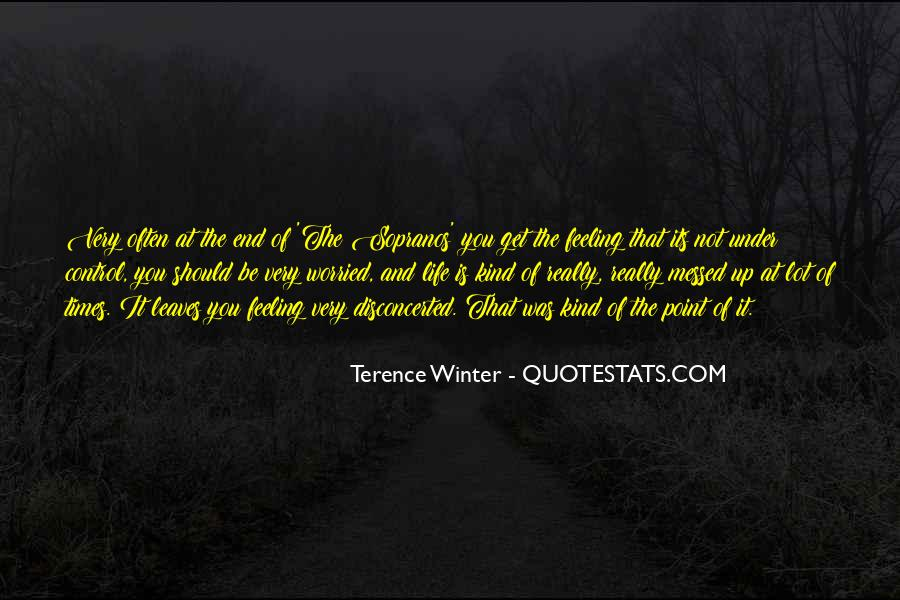 Quotes About Feeling Out Of Control #290502