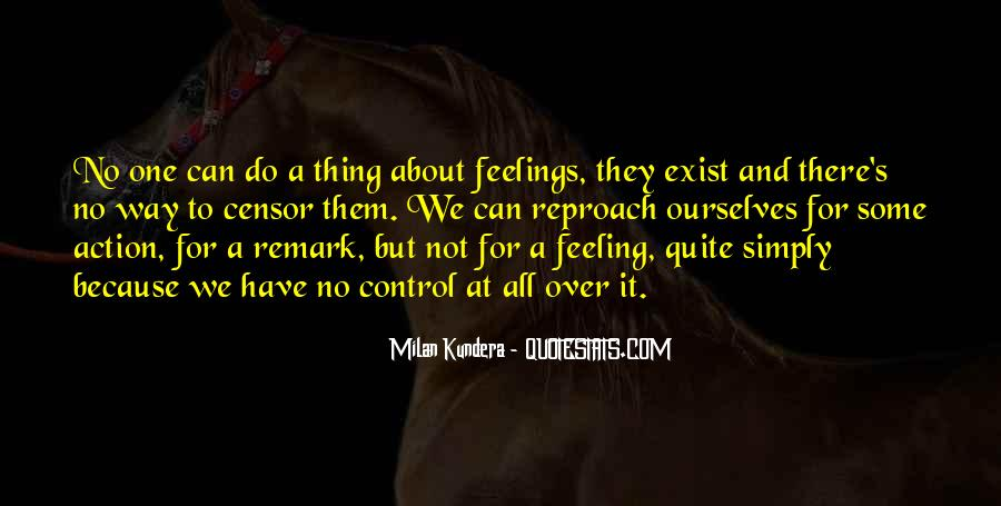 Quotes About Feeling Out Of Control #310986
