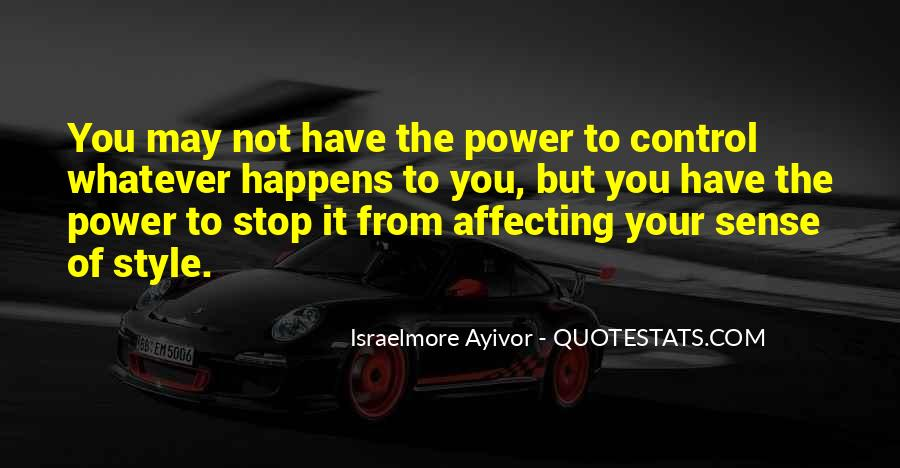 Quotes About Feeling Out Of Control #358646