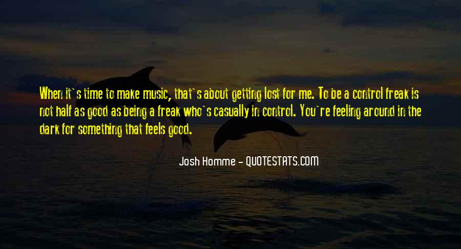 Quotes About Feeling Out Of Control #360178