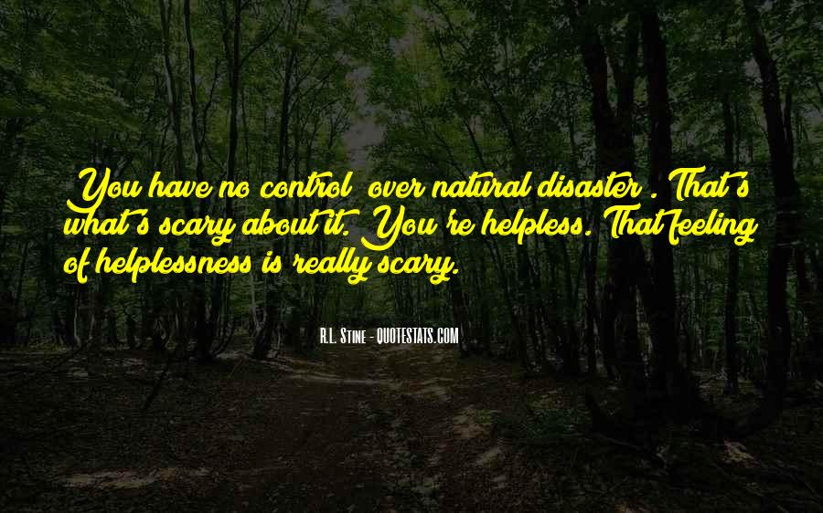 Quotes About Feeling Out Of Control #364220