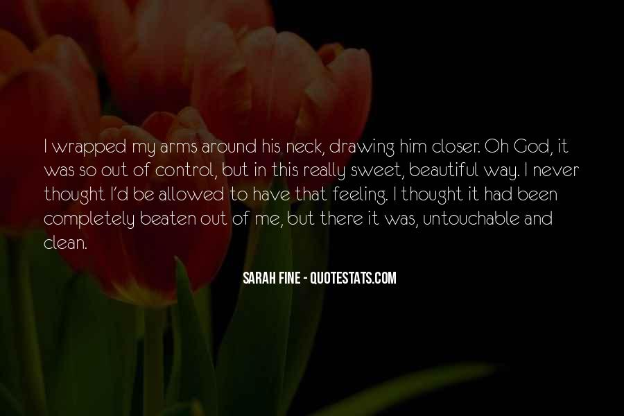Quotes About Feeling Out Of Control #37665