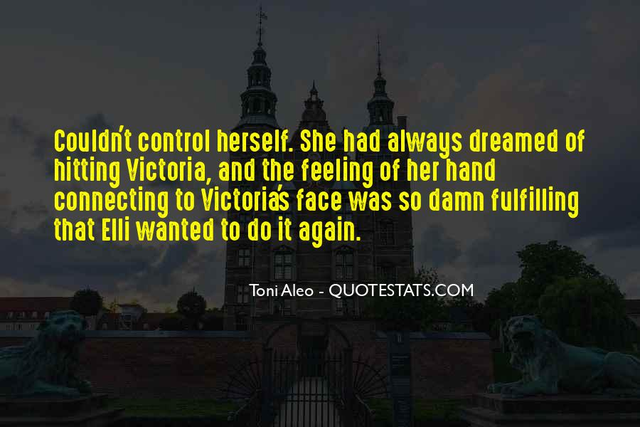 Quotes About Feeling Out Of Control #390294