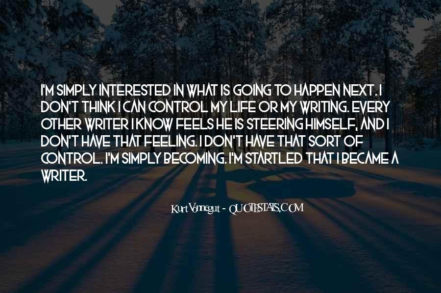 Quotes About Feeling Out Of Control #50373