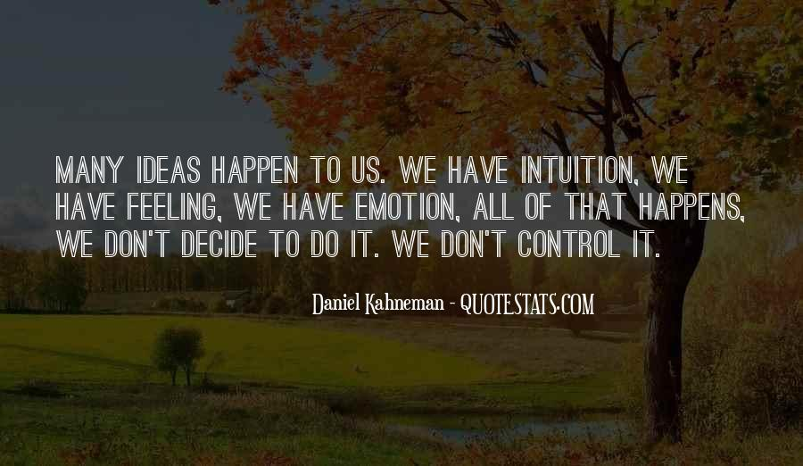 Quotes About Feeling Out Of Control #571293