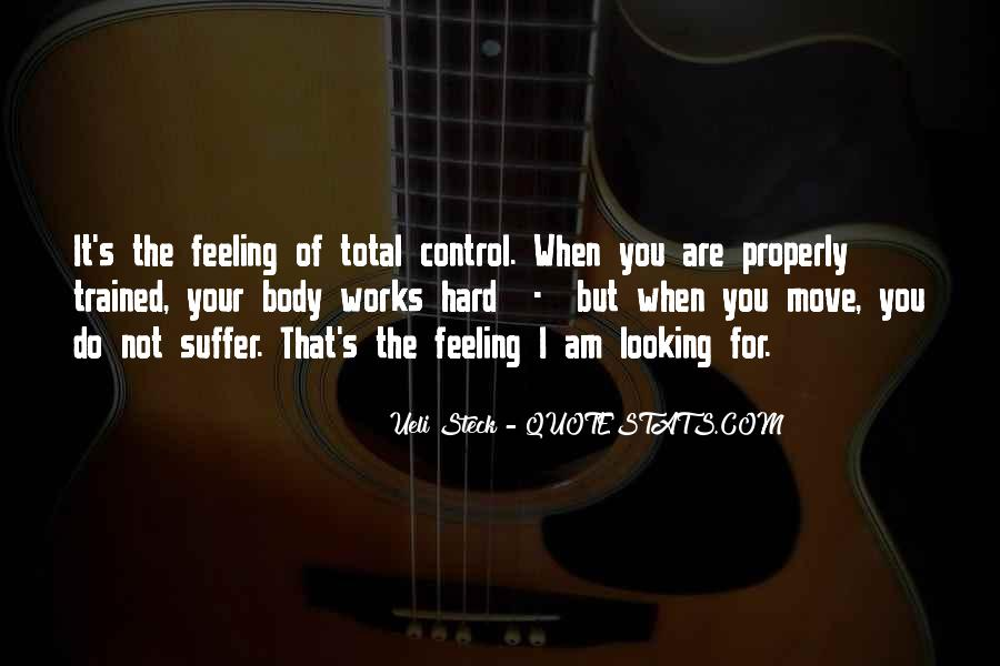 Quotes About Feeling Out Of Control #666787