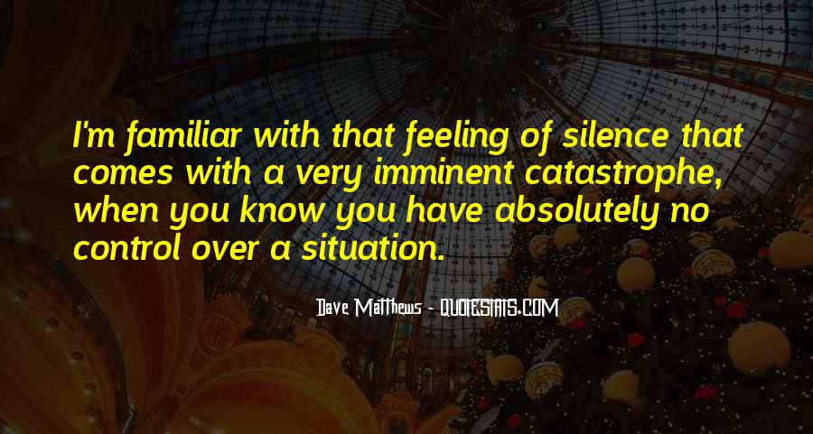 Quotes About Feeling Out Of Control #868618