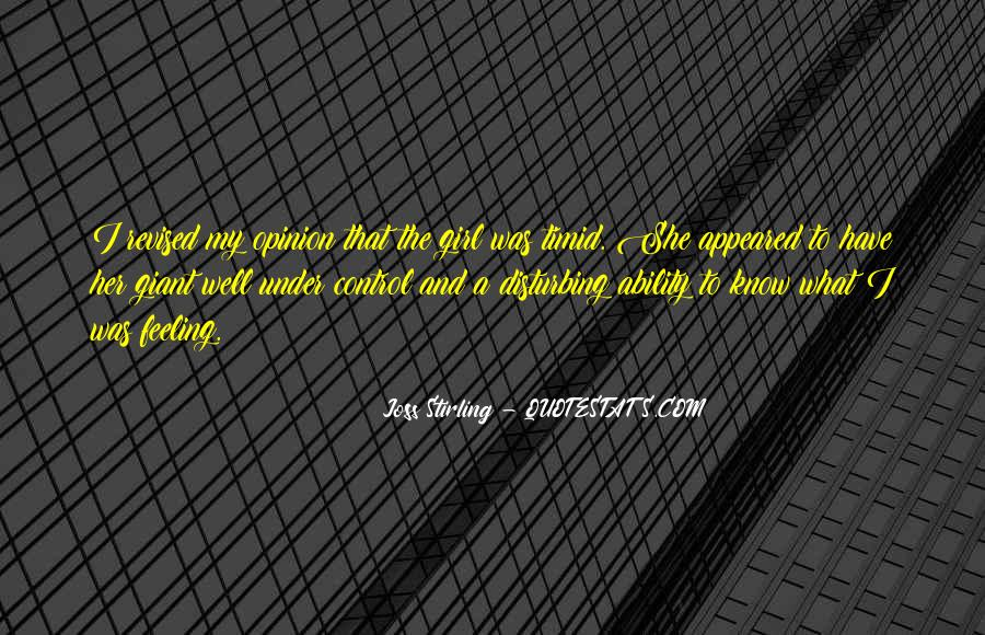 Quotes About Feeling Out Of Control #93404