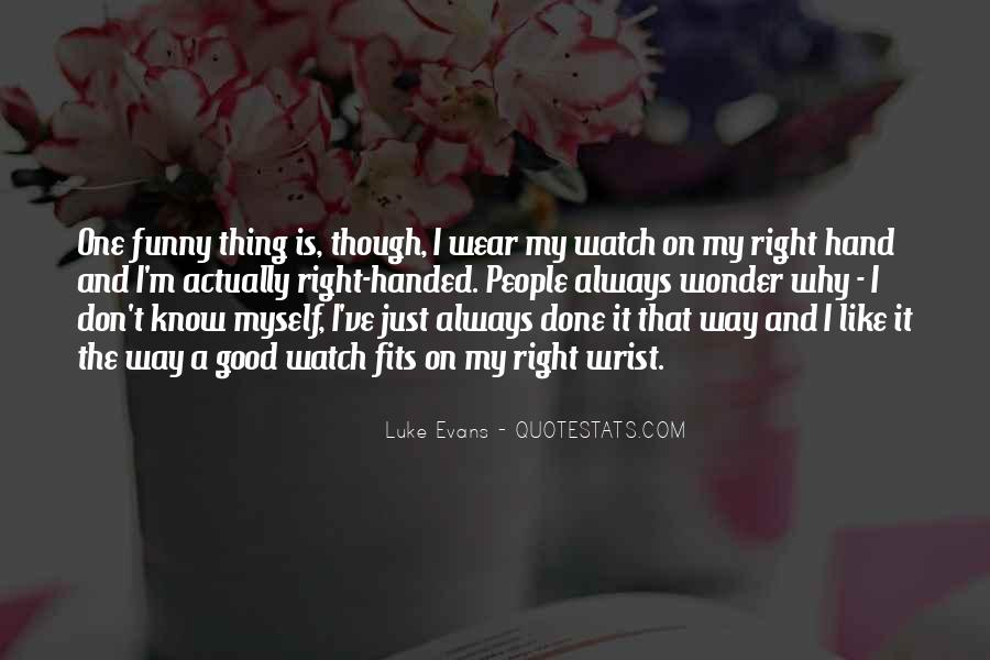 Wrist Watch Funny Quotes #317384