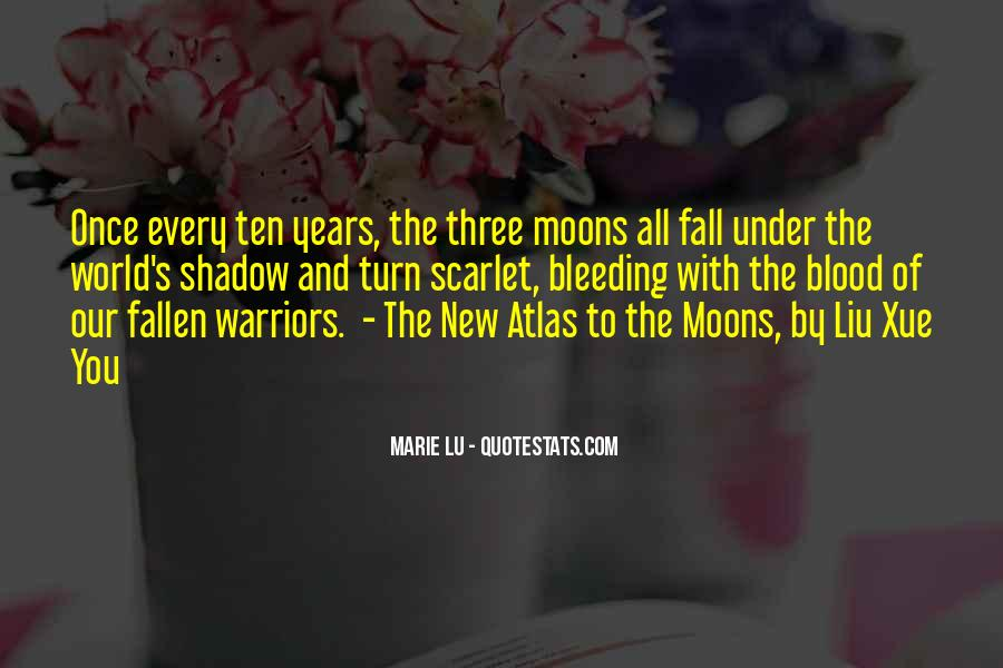 Quotes About Moons #1028033
